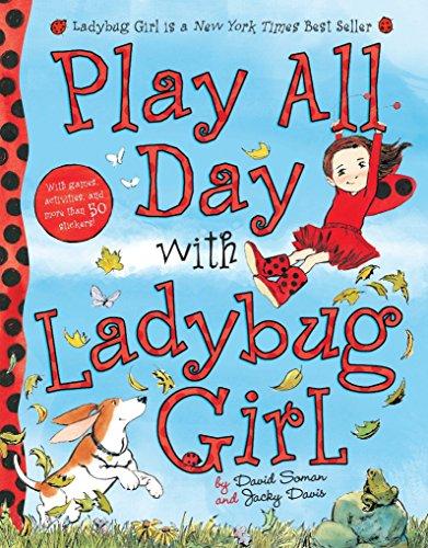 Play All Day with Ladybug Girl (2 Ladybug)