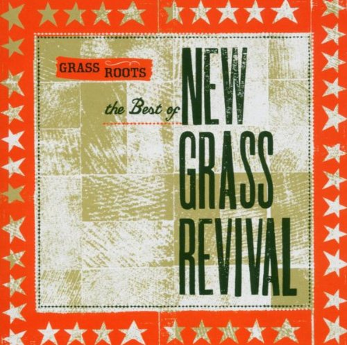 Grass Roots: The Best of New Grass Revival by Capitol Nashville