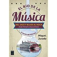 Río De La Música, El: A través del