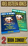JOEL OSTEEN JOKES - 2 Book Combo: 2 Hilarious Collections of Joel Osteen Jokes