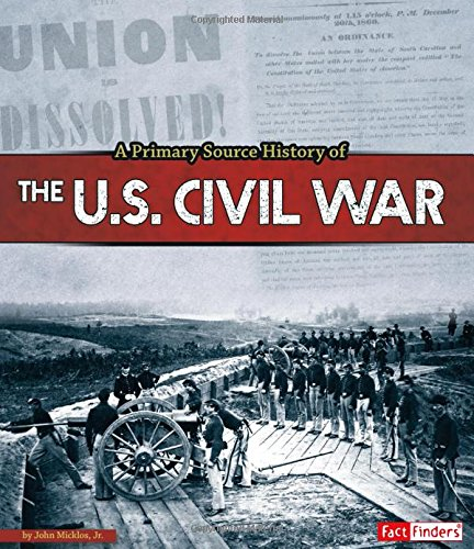 A Primary Source History of the US Civil War (Top 5 Causes Of The Civil War)