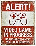 Video Game in Progress Tin Sign 13 x 16in