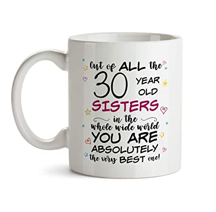 30th Sister Birthday Gift Mug - BB37 For 30 Year Old Sis Christmas Or B-