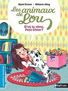 """Afficher """"Les Animaux de Lou<br /> D'où tu viens, petit chien ?"""""""