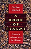 A Book of Psalms, Stephen Mitchell, 0060924705