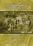img - for Confronting the Past: Archaeological and Historical Essays on Ancient Israel in Honor of William G. Dever book / textbook / text book