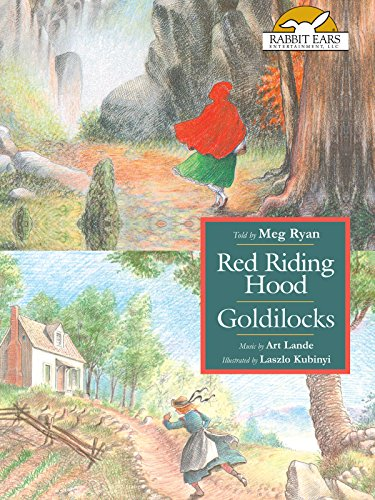 Red Riding Hood/Goldilocks, Told by Meg Ryan with Music by Art - Meg Ryans Children