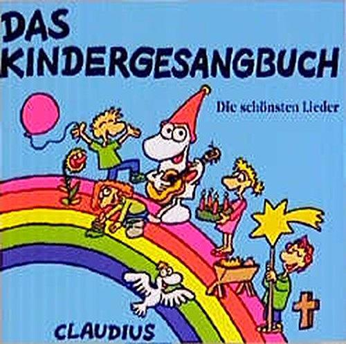 Das Kindergesangbuch: 23 Lieder