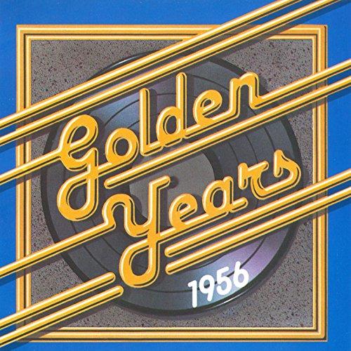 Golden Years - 1956