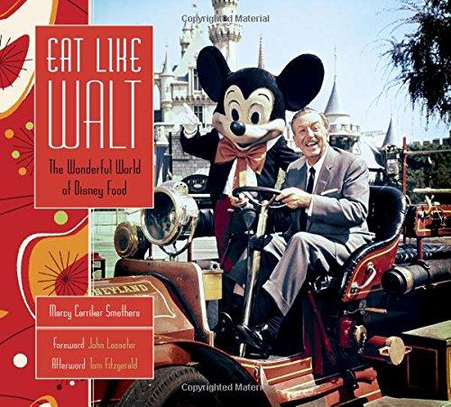 Eat Like Walt: The Wonderful World of Disney Food cover