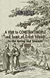 Journal of a Visit to Constantinople, and Some of the Greek Islands, in the Spring and Summer Of 1833, Auldjo, John, 1402188501