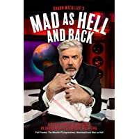 Mad as Hell and Back: A Silver Jubilee of Sketches by Shaun Micallef and Gary McCaffrie