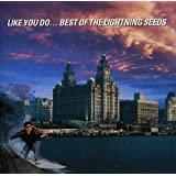 Like You Do: The Best Of The Lightning Seeds
