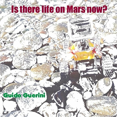 Is There Life On Mars Now?