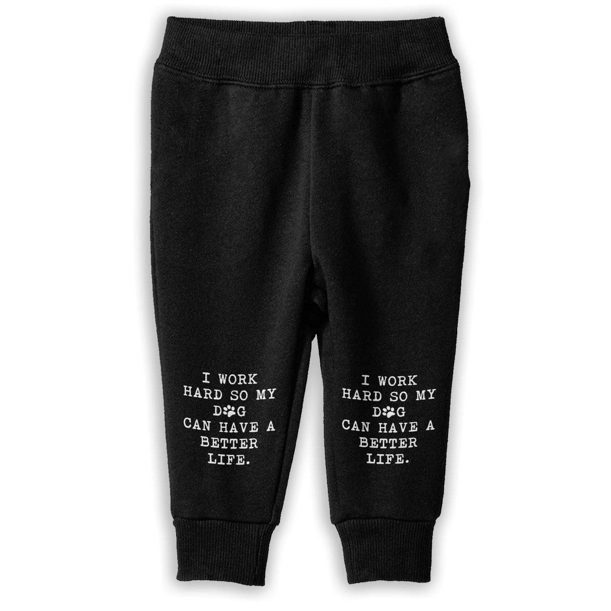 Baby Boys Jogger Fleece Pants I Work Hard So My Dog Can Have A Better Life-1 Sweatpants