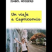 Un viaje a Capricornio (Spanish Edition)