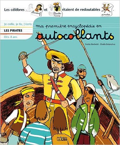 Lire Ma première encyclopédie en autocollants : Dès 4 ans - Les pirates pdf