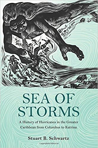 Sea of storms a history of hurricanes in the greater caribbean from sea of storms a history of hurricanes in the greater caribbean from columbus to katrina the lawrence stone lectures stuart b schwartz 9780691157566 fandeluxe Gallery