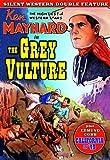 Grey Vulture (Silent) (1926) / California In '49 (Silent) (1924)