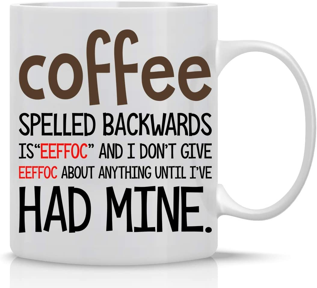Eeffoc Is Coffee Spelled Backwards, As I Dont Give Eeffoc Mug- Perfect Office Mug Sarcastic Cup Funny Mugs For Women, Men, Boss, Coworker, Employee, Boss - 11oz Coffee Mug and Tea Cup - By CBT Mugs