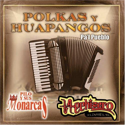 Polkas Y Huapangos Pa'l Pueblo
