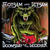 Flotsam & Jetsam: Doomsday for the Deceiver (25th Ann.Re-Edition) [Vinyl LP] [Vinyl LP] (Vinyl)