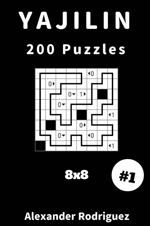 Yajilin Puzzles - 8x8 200 vol. 1 (Volume 1) ebook