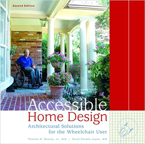 accessible home design architectural solutions for the wheelchair user 2nd edition - Books On Home Design