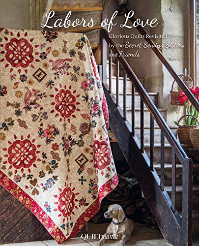 Quiltmania QM-LOL Labors of Love Glorious Quilts Revisited Book, None