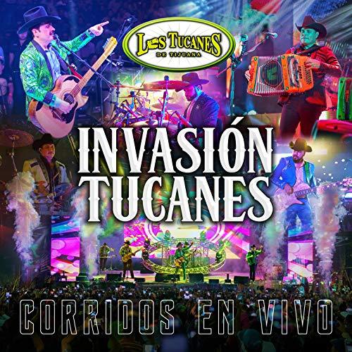 """... Invasion Tucanes """"Corridos En .."""