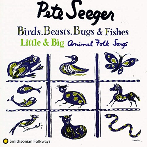 Birds, Beasts, Bugs & Fishes Little & Big: Animal Folk Songs (Bird Song Recordings)