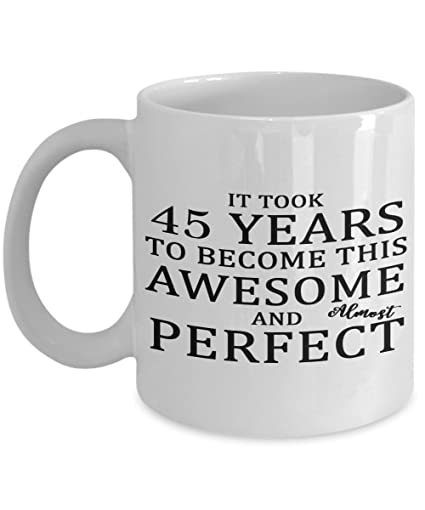 Amazon 45th Birthday Mug Funny Gift For Her Or Him Funny Quote