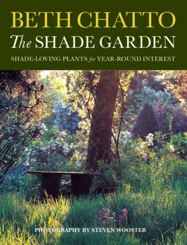 The Shade Garden: Shade-Loving Plants for Year-Round Interest