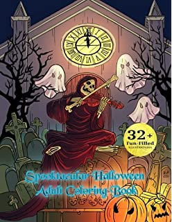 Spooktacular Halloween Adult Coloring Book Autumn Fantasy Art With Witches Cats Vampires