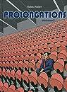 Prolongations - tome 2 Dépendance par Walter