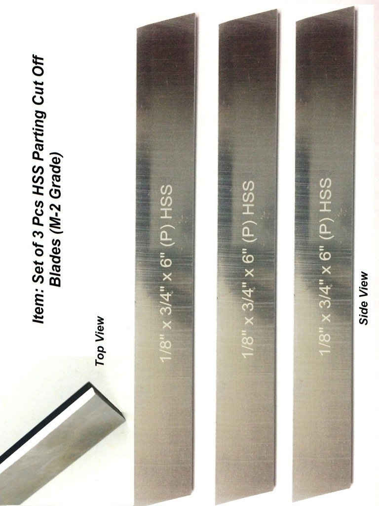 Set of 3 HSS Blades 1/8''x 3/4'' (Wide) x 6'' (Long) for Lathe Parting Cut off & Tool Holders-Hard & Ground