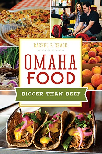 omaha-food-bigger-than-beef-american-palate