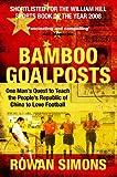 Bamboo Goalposts, Rowan Simons, 0330506722