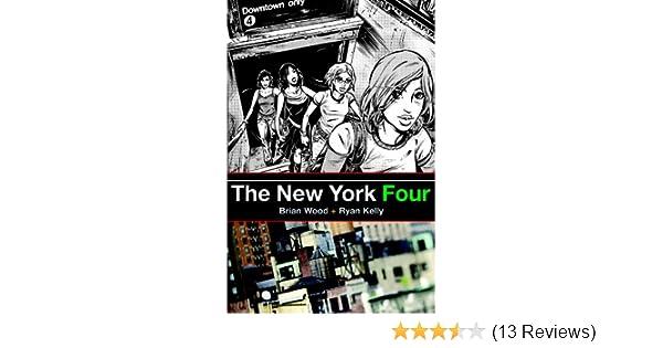 Amazon Com The New York Four 9781401211547 Brian Wood Ryan