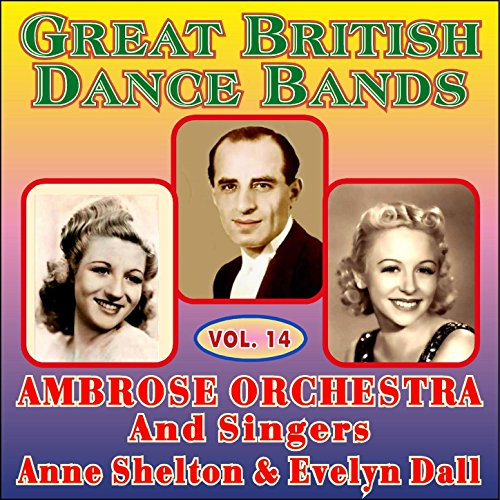 Ambrose and His Orchestra - The Hottest Of The Decca 'M' Series 1929-1930