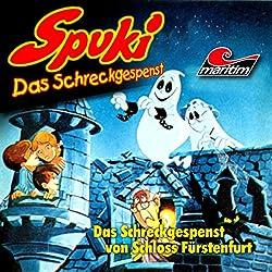Das Schreckgespenst von Schloss Fürstenfurt (Spuki 1)