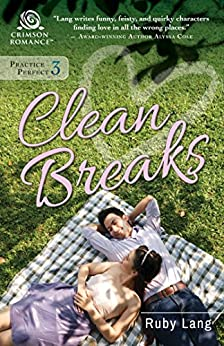 Clean Breaks (Practice Perfect Book 3) by [Lang, Ruby]