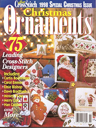 Christmas Ornaments Just Cross Stitch Magazine (Ornaments from 75 Leading Cross stitch Designers) (Christmas Designer Ornaments)