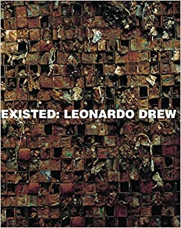 Book Leonardo Drew: Existed