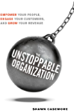 The Unstoppable Organization