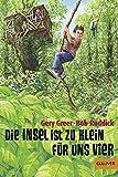 img - for Die Insel ist zu klein f r uns vier: Abenteuer-Roman book / textbook / text book