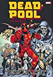 img - for Deadpool Classic Omnibus Vol. 1 (Marvel Omnibus: Deadpool Classic) book / textbook / text book