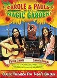 Carole & Paula in the Magic Garden [2 DVDs + CD]