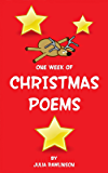 One Week of Christmas Poems (One Week of Poems Book 1)