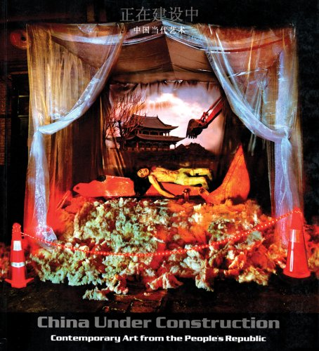 Download China Under Construction: Contemporary Art from the People's Republic ebook